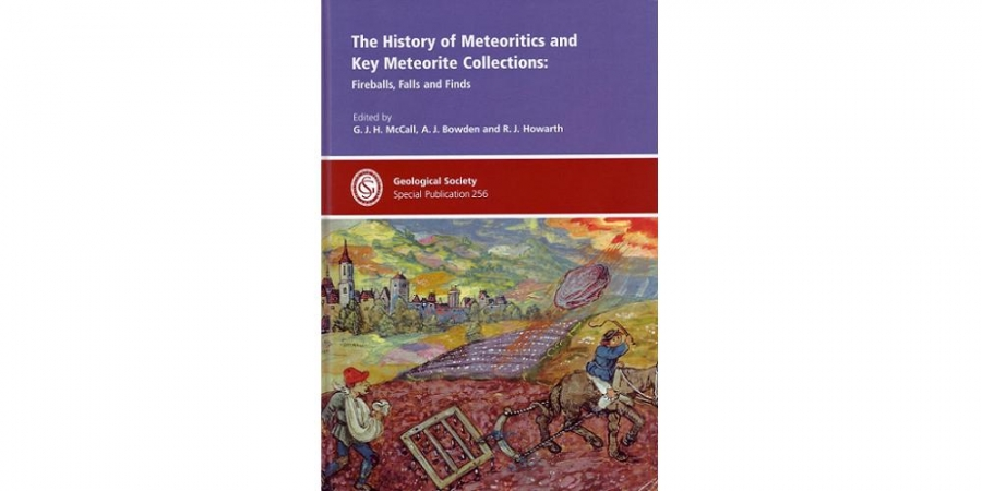 The History of Meteoritics and Key Meteorite Collections: Fireballs, Falss and Finds